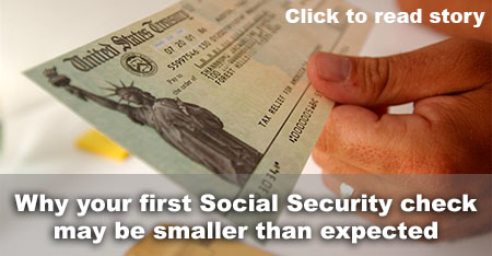 Why your first Social Security check may be smaller than expected