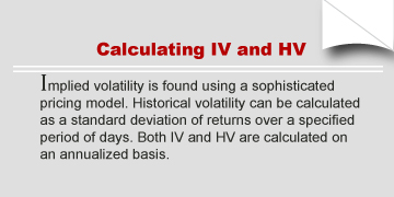 Calculating IV and HV