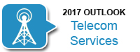 2017 Outlook: Telecom Services