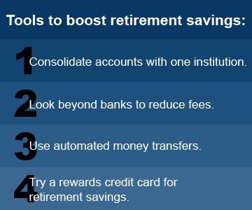Tools to boost retirement savings