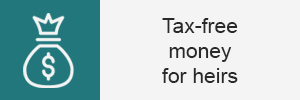 Tip 3 - Tax-free money to heirs